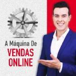 Curso A Maquina de Vendas Online
