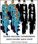e-BOOK COMO RECRUTAR NEGOCIANTES/ DISTRIBUIDORES QUE VENDAM O SEU PRODUTO
