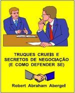 e-BOOK TRUQUES CRUÉIS E SECRETOS DE NEGOCIAÇÃO (E COMO DEFENDER-SE)